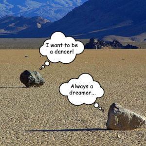 When Rocks Dream