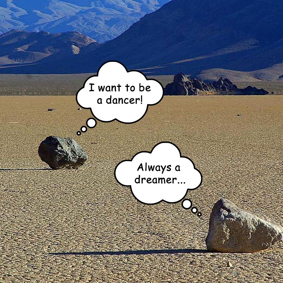 When Rocks Dream